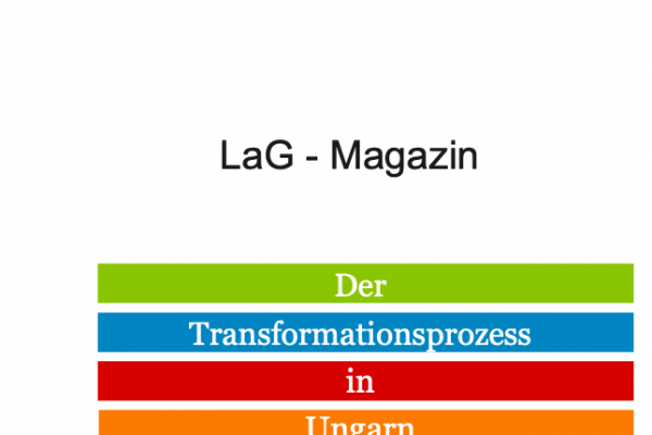 Cover des LaG Magazins Der Transformationsprozess in Ungarn